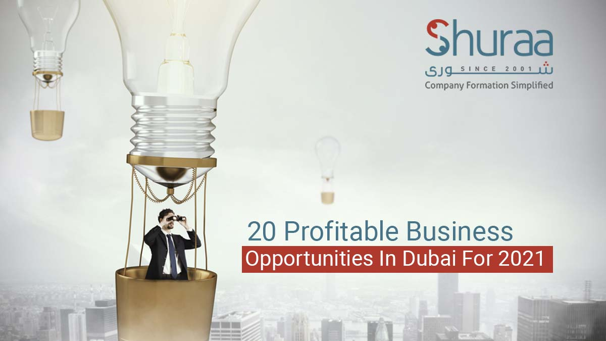 business opportunities in uae 2021