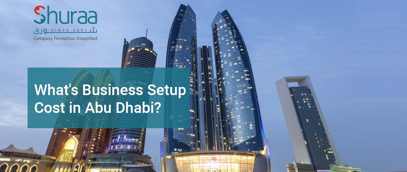 Business setup cost in Abu Dhabi