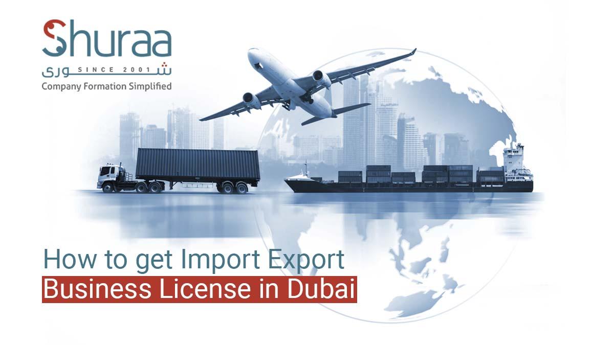 Import Export Business License In Dubai