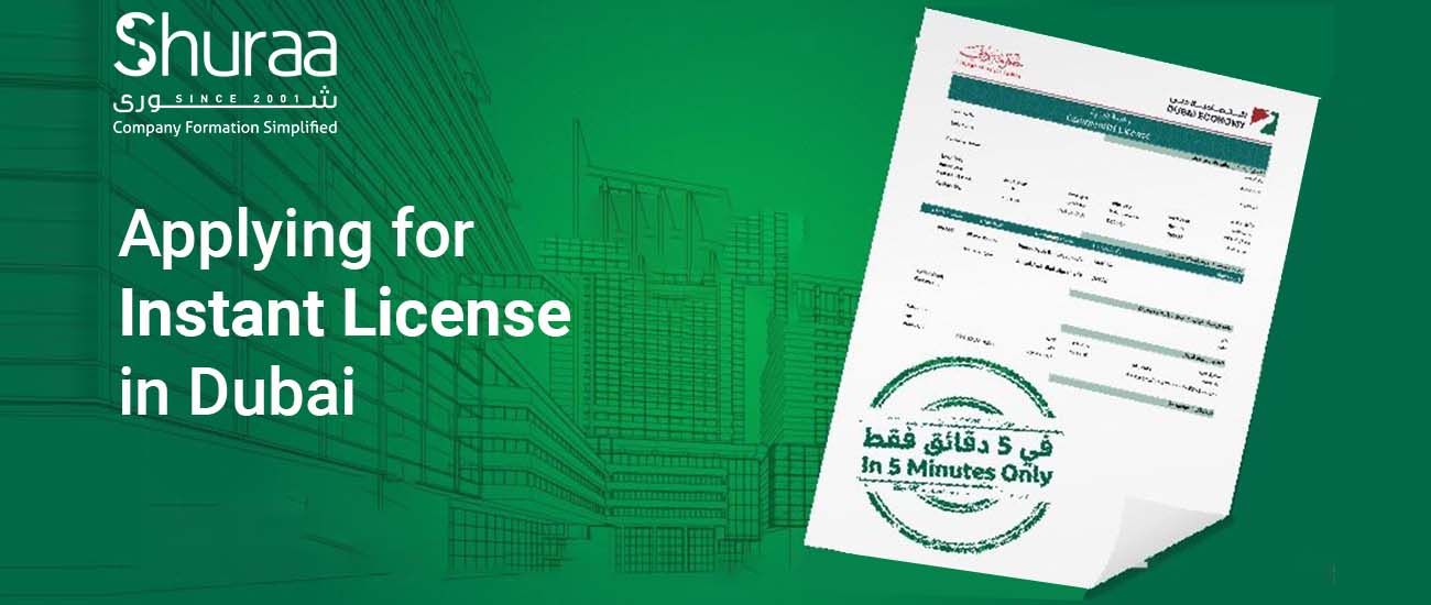 Instant License in Dubai