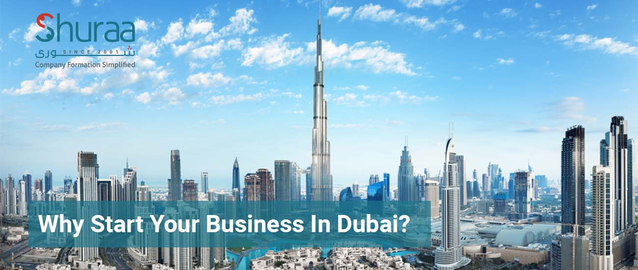 Why start your business in Dubai