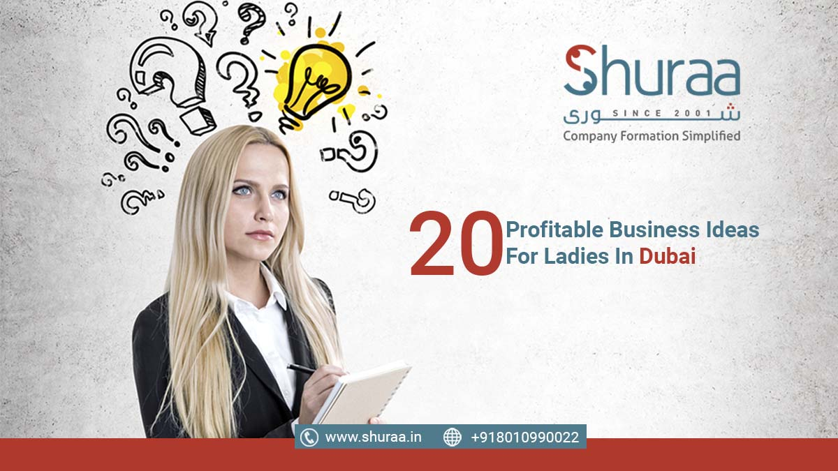 Business Ideas For Ladies In Dubai