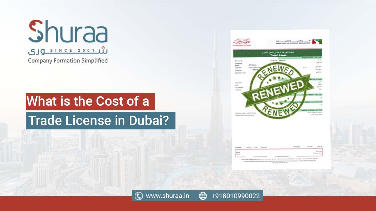 Cost of a Trade License in Dubai