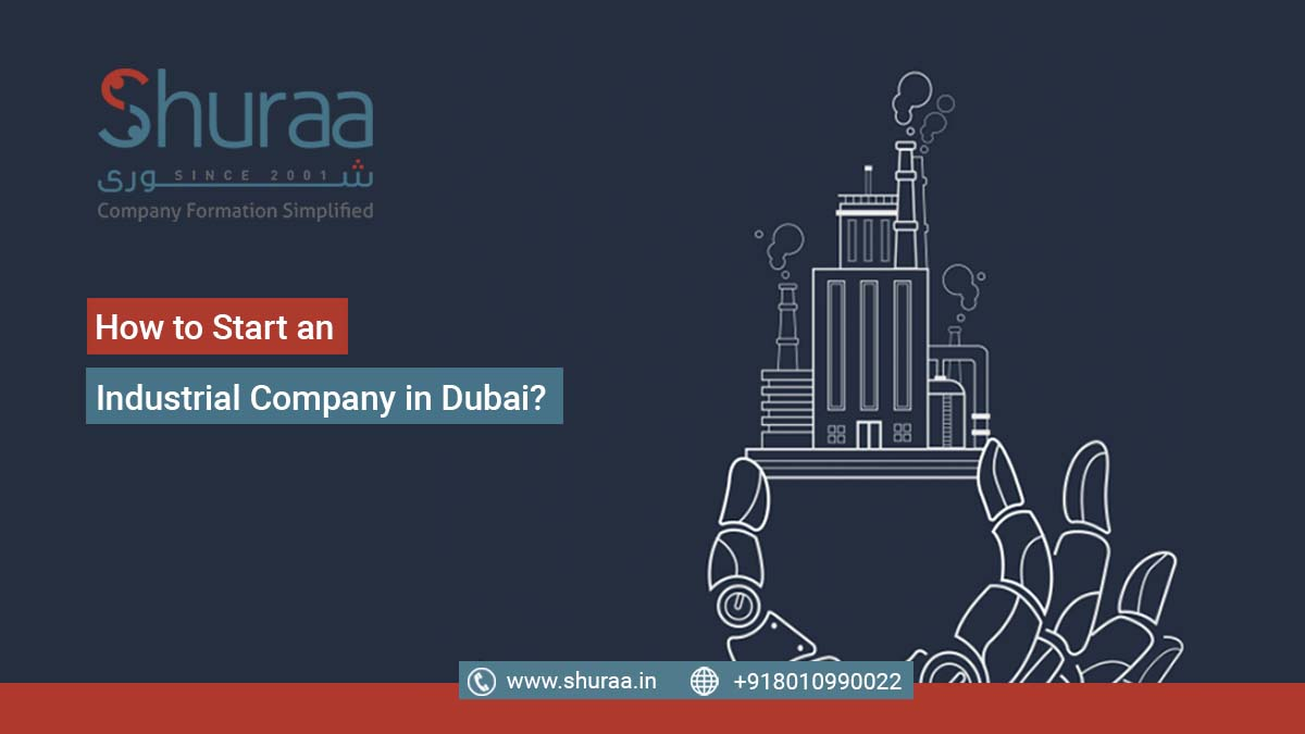 Start an Industrial Company in Dubai