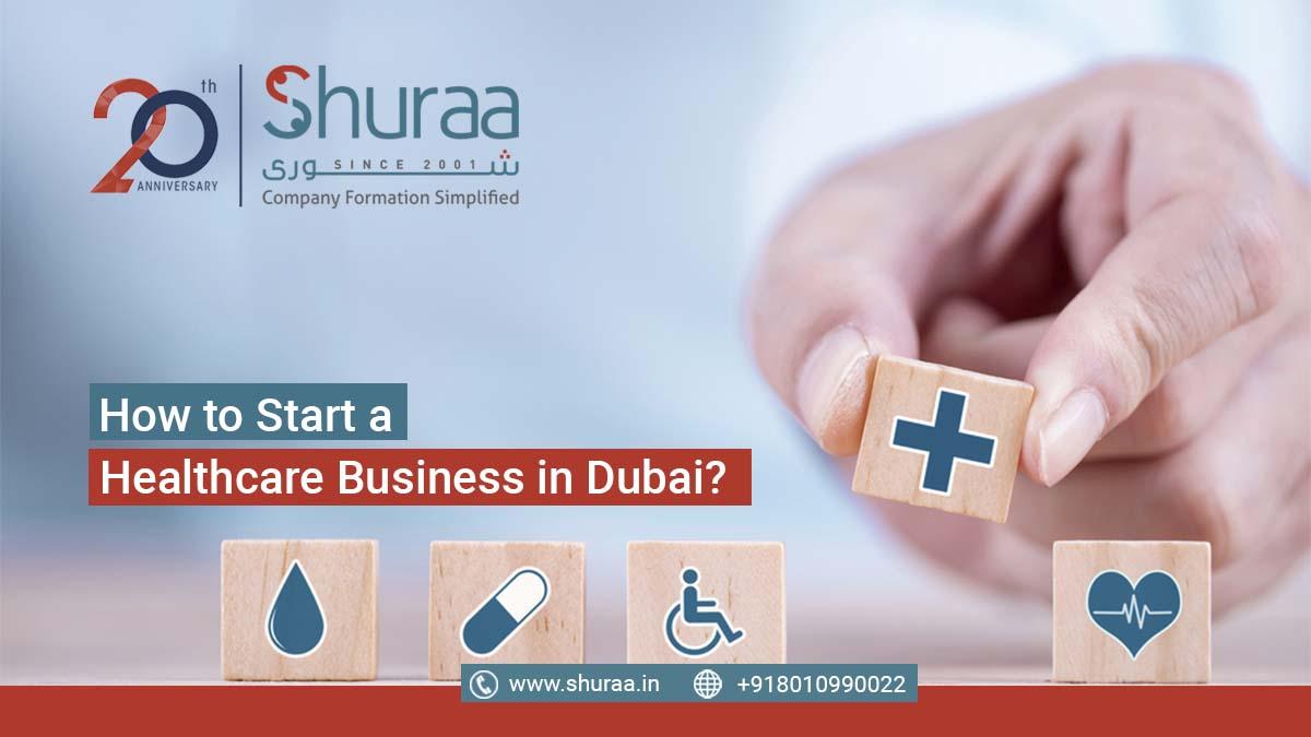 Start a Healthcare Business in Dubai