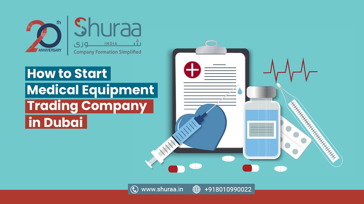 Start a Medical Equipment Trading Company in Dubai